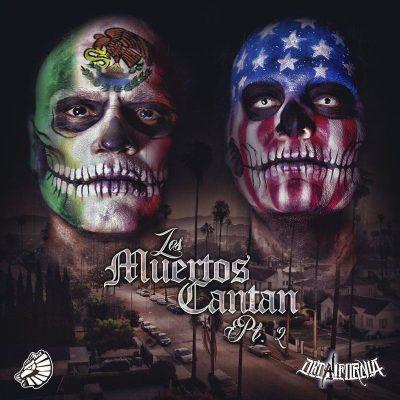 DeCalifornia - 2018 - Los Muertos Cantan, Pt. 2