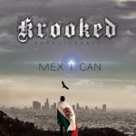 DeCalifornia – 2019 – Mex I Can