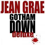 Jean Grae – 2013 – Gotham Down Deluxe