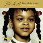 Jill Scott – 2004 – Beautifully Human – Words and Sounds Vol. 2