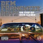 Dem Franchize Boyz – 2006 – On Top Of Our Game