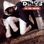 D-Nice – 1991 – To Tha Rescue