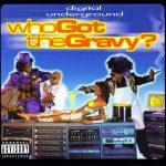 Digital Underground – 1998 – Who Got The Gravy?