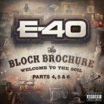 E-40 – 2013 – The Block Brochure: Welcome to the Soil Parts 4, 5, 6