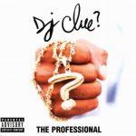 DJ Clue – 1998 – The Professional