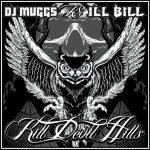DJ Muggs & Ill Bill – 2010 – Kill Devil Hills