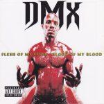 DMX – 1998 – Flesh Of My Flesh, Blood Of My Blood