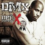 DMX – 2007 – The Definition Of X: Pick Of The Litter