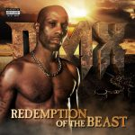 DMX – 2015 – Redemption of The Beast (Deluxe Edition)