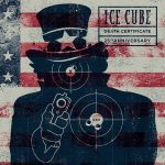 Ice Cube – 1991 – Death Certificate (25th Anniversary Edition)