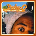 Dooley-O – 2003 – Watch My Moves 1990
