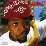 Dooley-O – 2005 – I Gotcha
