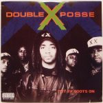 Double X Posse – 1992 – Put Ya Boots On