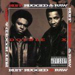 Double X Posse – 1995 – Ruff, Rugged & Raw