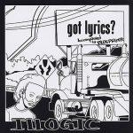 Illogic – 2002 – Got Lyrics?