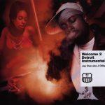 J Dilla – 2005 – Welcome 2 Detroit Instrumentals
