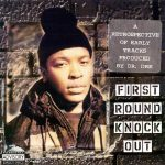 Dr. Dre – 1996 – First Round Knock Out