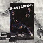 E-40 – 1992 – Federal (1994-Reissue)