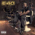 E-40 – 2014 – Sharp On All 4 Corners: Corner 2