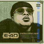 E-40 – 2019 – Practice Makes Paper