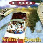 E.S.G. (Everyday Street Gangsta) – 1995 – Sailin' Da South