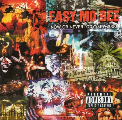 Easy Mo Bee - 2000 - Now Or Never: Odyssey 2000