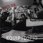 Equipto & Opio – 2014 – Red XX