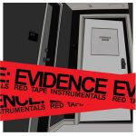 Evidence – 2007 – Red Tape Instrumentals