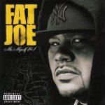 Fat Joe – 2006 – Me, Myself & I