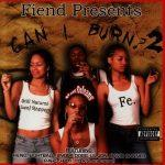 Fiend – 2003 – Can I Burn? 2