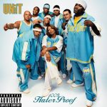 The Unit – 2002 – 100% Hater Proof