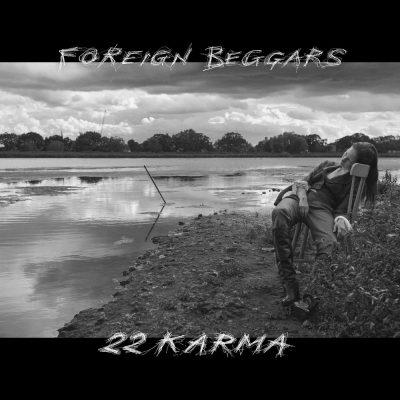 Foreign Beggars - 2018 - 2 2 Karma