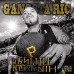Gangsta Ric – 2018 – West Till My Death