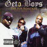 Geto Boys – 2005 – The Foundation