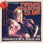 Ghostface Killah & Adrian Younge – 2013 – Twelve Reasons To Die