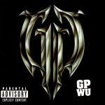 GP Wu – 1997 – Don't Go Against The Grain