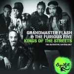 Grandmaster Flash & The Furious Five - 2010 – Kings Of The Streets