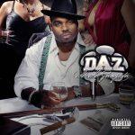 Daz Dillinger – 2006 – So So Gangsta