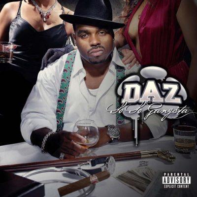 Daz Dillinger - 2006 - So So Gangsta