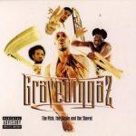 Gravediggaz – 1997 – The Pick, The Sickle & The Shovel