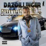Daz Dillinger – 2018 – Dazamataz (2 CD)