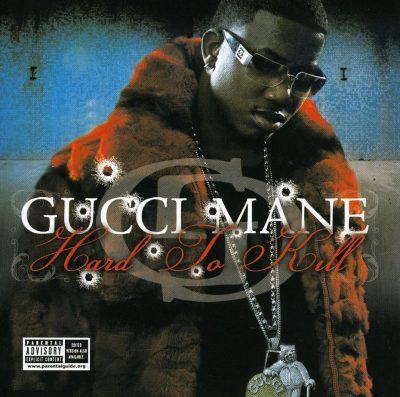 Gucci Mane - 2006 - Hard To Kill
