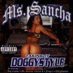 Ms. Sancha – 2003 – Taking It Doggystyle