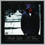 Murs 3:16 Presents – 2005 – Walk Like A Man