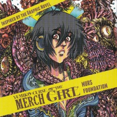 Murs Foundation - 2012 - Yumiko: Curse Of The Merch Girl