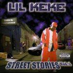 Lil Keke – 2003 – Street Stories Vol. 1