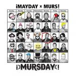 ¡Mayday! & Murs – 2014 – Mursday (Deluxe Edition)