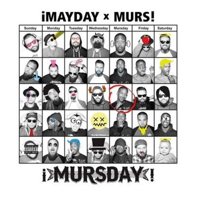 ¡Mayday! & Murs - 2014 - Mursday (Deluxe Edition)