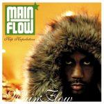 Main Flow – 2004 – Hip Hopulation