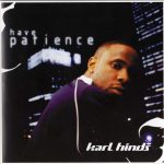 Karl Hinds – 2004 – Have Patience